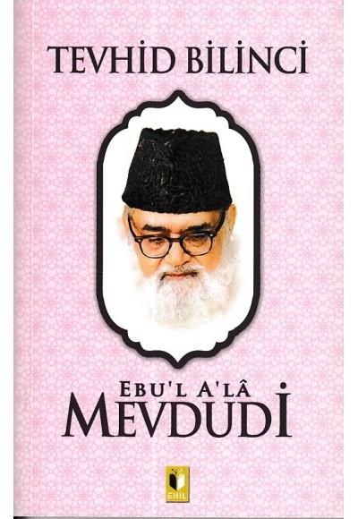 Tevhid Bilinci - Mevdudi