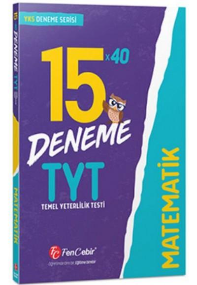 FenCebir TYT Matematik 15x40 Deneme Yeni