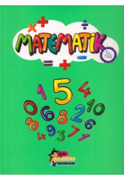 İlk Akademi Matematik 5 Yaş