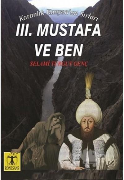 3. Mustafa ve Ben