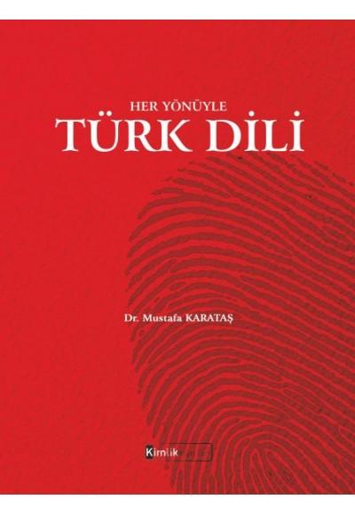 Her Yönüyle Türk Dili
