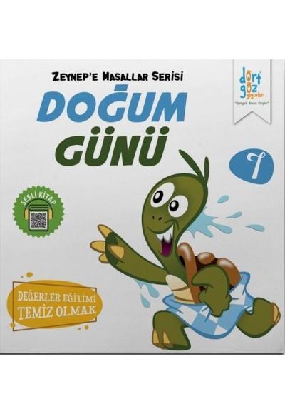 Zeynep'e Masallar Serisi 7 - Doğum Günü