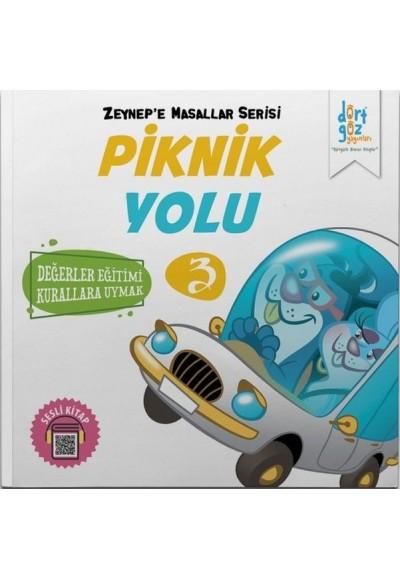 Zeynep'e Masallar Serisi 3 - Piknik Yolu