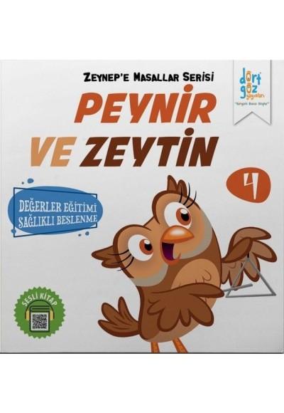 Zeynep'e Masallar Serisi 4 - Peynir ve Zeytin