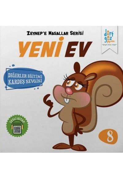 Zeynep'e Masallar Serisi 8 - Yeni Ev