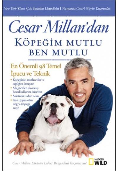 Cesar Millandan Köpeğim Mutlu, Ben Mutlu
