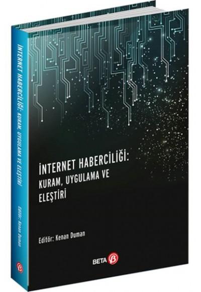 İnternet Haberciliği Kuram, Uygulama ve Eleştiri