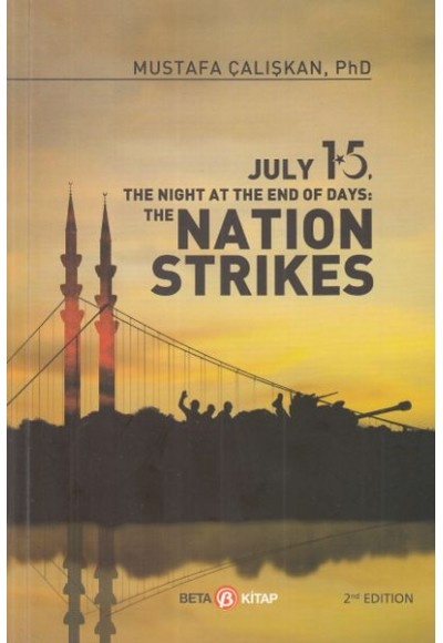 15 July The Nıght At The End Of Days Natıon Strıkes