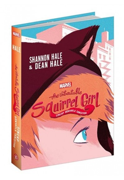 The Unbeatable Squirrel Girl Sincap Dünyayla Tanışıyor