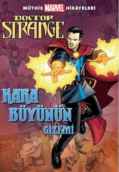 Müthiş Marvel Hikayeleri Doctor Strange Kara Büyünün Gizemi