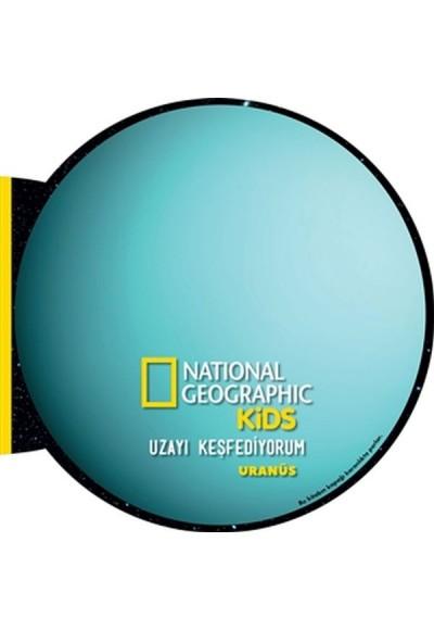 Uranüs Uzayı Keşfediyorum National Geographic Kids