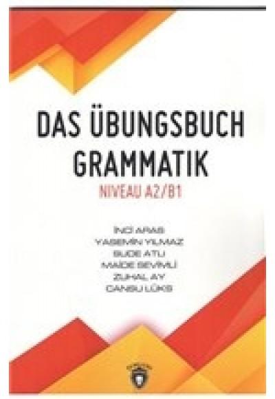 Das Übungsbuch Grammatik Niveau A2 B1