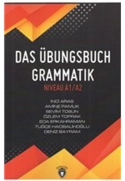 Das Übungsbuch Grammatik Niveau A1 A2