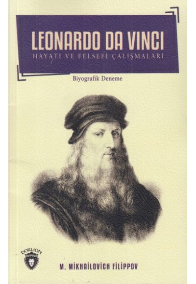 Leonardo Da Vinci Hayatı ve Felsefi Çalışmaları