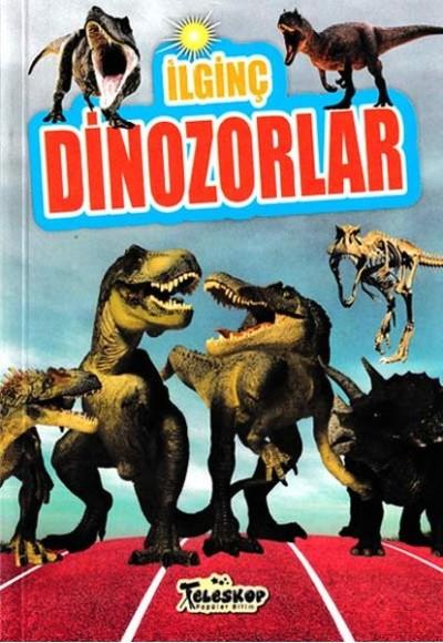 İlginç Dinozorlar İlginç Bilgiler Serisi
