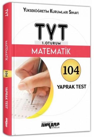 Ankara YKS TYT 1. Oturum Matematik Yaprak Test Yeni