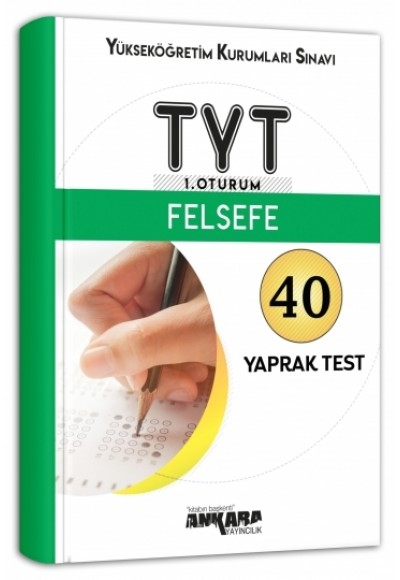 Ankara TYT 1. Oturum Felsefe Yaprak Test