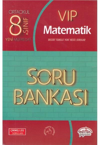 Editör 8.Sınıf VIP Matematik Soru Bankası Yeni