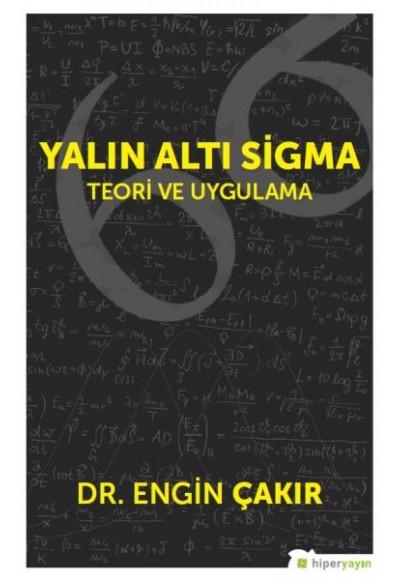 Yalın Altı Sigma Teori ve Uygulama