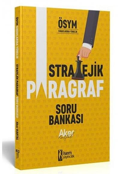 İsem 2021 Tüm Sınavlar İçin Stratejik Paragraf Soru Bankası
