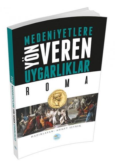 Roma Medeniyete Yön Veren Uygarlıklar