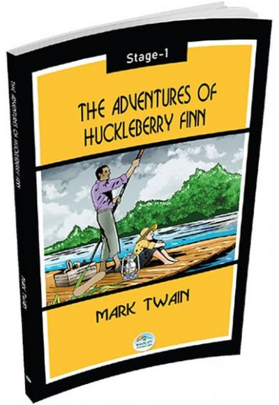 The Adventures of Huckleberry Finn Mark Twain Stage 1