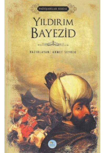 Yıldırım Bayezid - Padişahlar Serisi