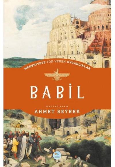 Babil Medeniyete Yön Veren Uygarlıklar