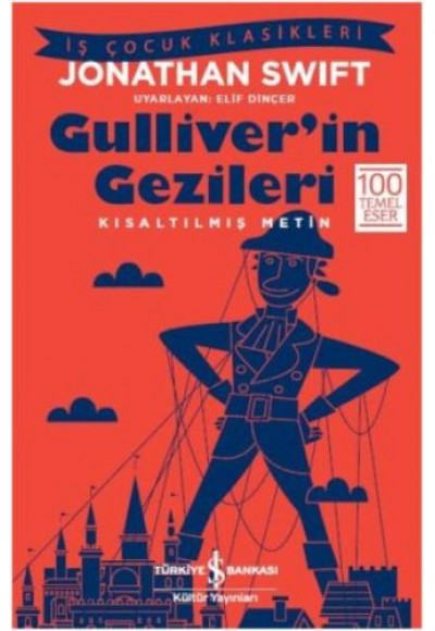 Gulliver'in Gezileri Kısaltılmış Metin
