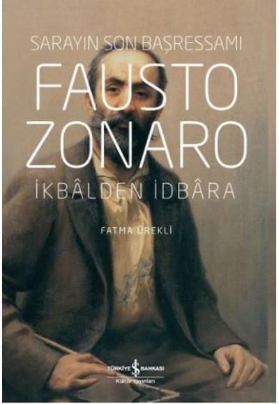 Fausto Zonaro - Sarayın Son Başressamı (Ciltli)