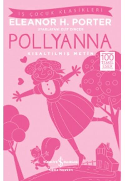 Pollyanna Kısaltılmış Metin
