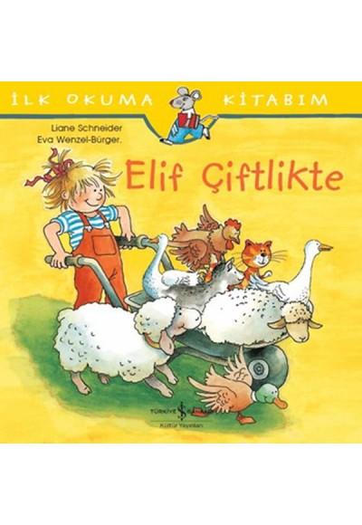 İlk Okuma Kitabım Elif Çiftlikte
