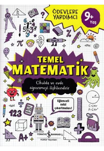 Ödevlere Yardımcı -Temel Matematik 9+Yaş