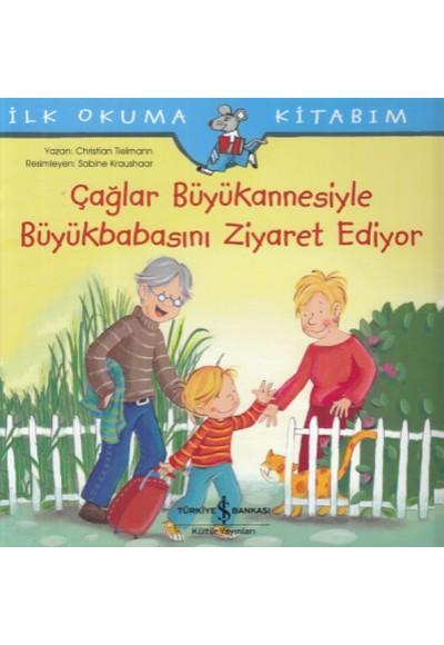 Çağlar Büyükannesiyle Büyükbabasını Ziyaret Ediyor İlk Okuma Kitabım