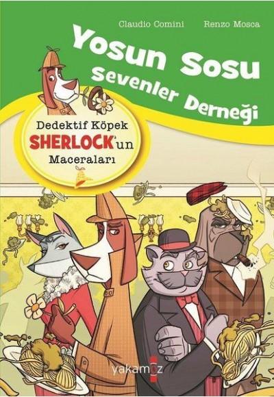 Yosun Sosu Sevenler Derneği - Dedektif Köpek Sherlock'un Maceraları
