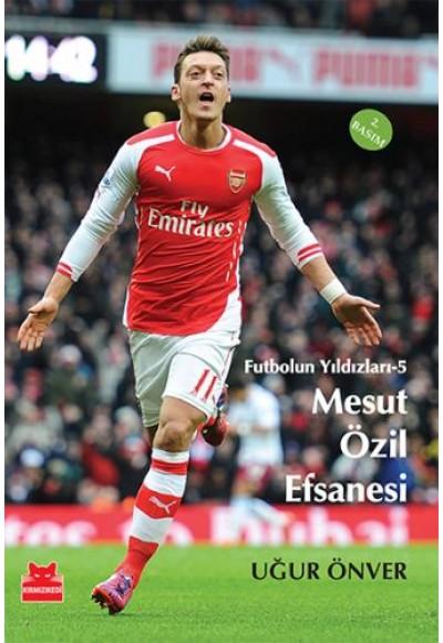 Futbolun Yıldızları 5 -Mesut Özil Efsanesi