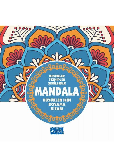 Desenler Tezhipler Şekillerle Mandala Mavi Kitap Büyükler İçin Boyama Kitabı