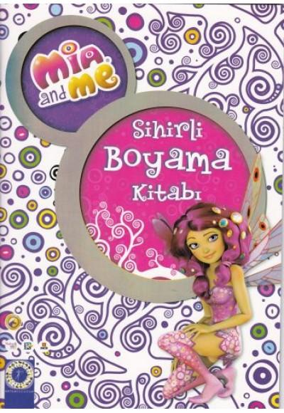 Mia and Me - Sihirli Boyama Kitabı
