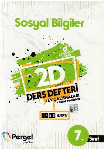 Pergel 7. Sınıf Sosyal Bilgiler 2D Ders Defteri + Ev Çalışmaları (Yeni)