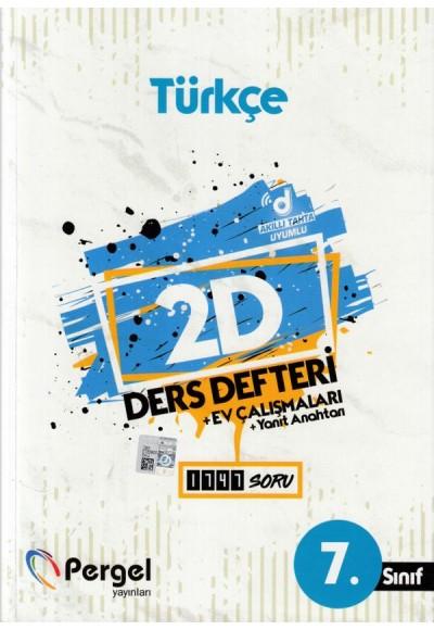 Pergel 7. Sınıf Türkçe 2D Ders Defteri + Ev Çalışmaları (Yeni)