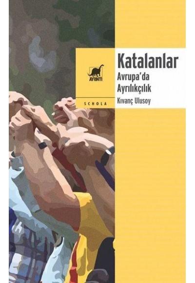 Katalanlar Avrupada Ayrılıkçılık