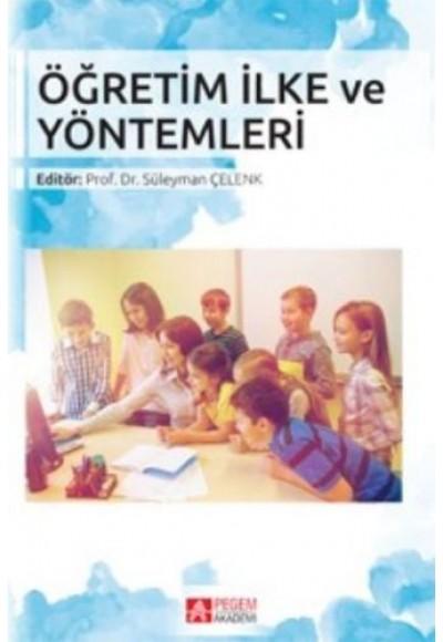 Öğretim İlke ve Yöntemleri Editör Süleyman Çelenk