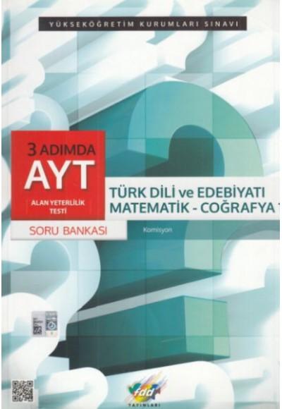 FDD 3 Adımda AYT Türk Dili ve Edebiyatı Matematik Coğrafya 1 Soru Bankası Yeni
