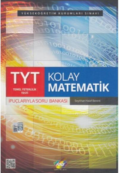 FDD TYT Kolay Matematik Yeni