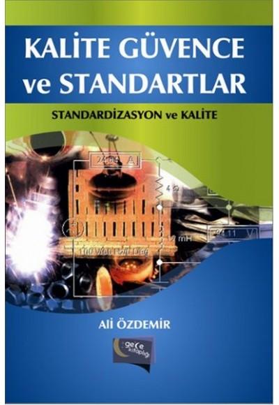 Kalite Güvence ve Standartlar Standardizasyon ve Kalite