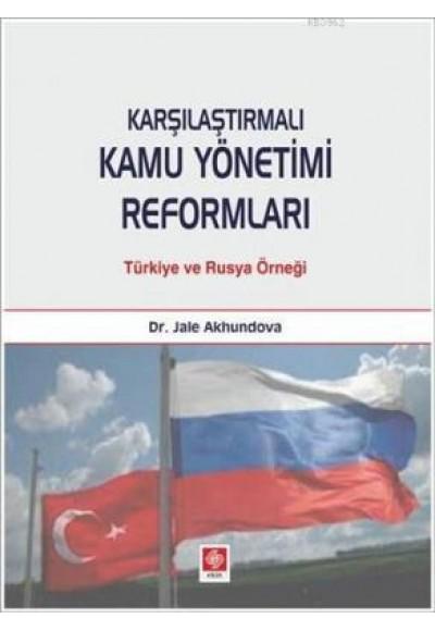 Karşılaştırmalı Kamu Yönetimi Reformları Türkiye ve Rusya Örneği