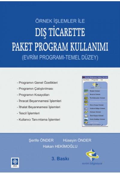 Örnek İşlemler İle Dış Ticarette Paket Program Kullanımı Evrim Programı Temel Düzey
