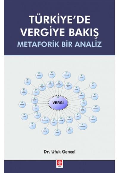 Türkiye'de Vergiye Bakış Metaforik Bir Analiz