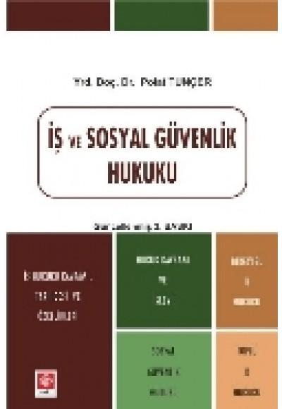 İş ve Sosyal Güvenlik Hukuku (Polat Tunçer)