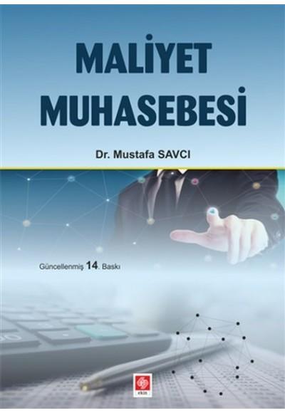 Maliyet Muhasebesi (Mustafa Savcı)